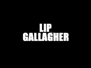 Lip Gallagher | Shameless | Лип Галлагер | Бесстыжие | Бесстыдники