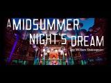 Shakespeare's Globe Live A Midsummer Night's Dream trailer
