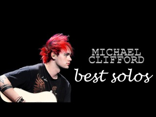 Michael Clifford best solos