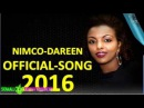 Nimco✔✔Dareen✔✔Official✔✔Song✔✔2016✔✔✔✔✔✔