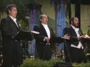 The Three Tenors Torna a Surriento Los Angeles 1994
