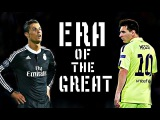 Lionel Messi vs Cristiano Ronaldo - ERA of the GREAT | HD