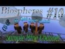 Minecraft 1.4.7 Biospheres (Coop) [Серия 10] Жестокий майн:)