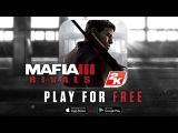 Mafia 3: Банды (iOS & Android)