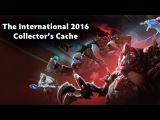 The International 2016 Collector's Cache - Обзор Сундука + Открытие