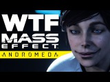 WTF is Happening with Mass Effect Andromeda? - Gaming News
