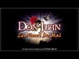 Les Fleurs Du Mal em Don Juan de Felix Gray (Legendado)