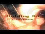 [madaraxD] Holding On - SAO AMV [Souls Team IC 09][Re-UP]