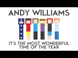 Andy Williams  It's The Most Wonderful Time Of The Year (Paul Baldhill cover)