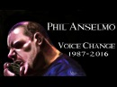 PHIL ANSELMO VOICE CHANGE 1987 2016 PANTERA