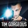Tim Gorgeous | EDM DJ | House | Deep | Nu Disco