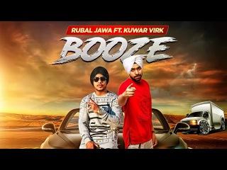 Booze: Rubal Jawa (Full Video Song) | Kuwar Virk | Latest Punjabi Songs 2017 | T-Series