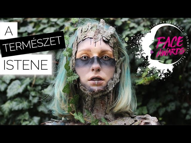 A TERMÉSZET ISTENE | NYX Face Awards 2017 Hungary