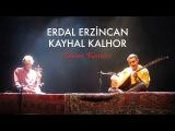 Kayhan Kalhor &amp Erdal Erzincan - Tahran Konseri Live in Tahran 2012 Kalan M