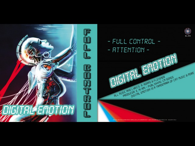 DIGITAL EMOTION - FULL CONTROL (ELECTRIFY OFFICIAL VIDEO RE-EDIT) (℗©2016)