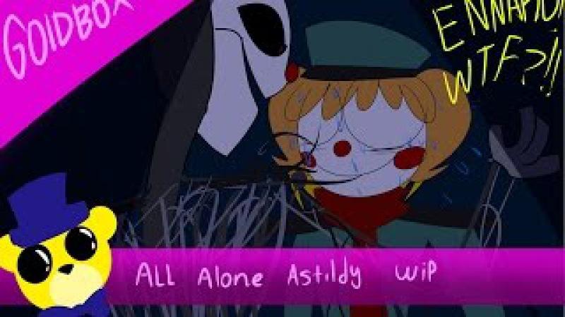 Sister location all alone astildi Wip with a few errors TuT *read description*