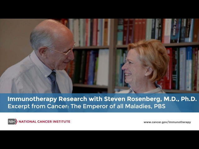 Immunotherapy Research with Steven Rosenberg, M.D., Ph.D.