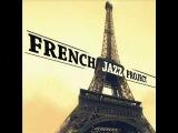 French Jazz Project - La vie en rose