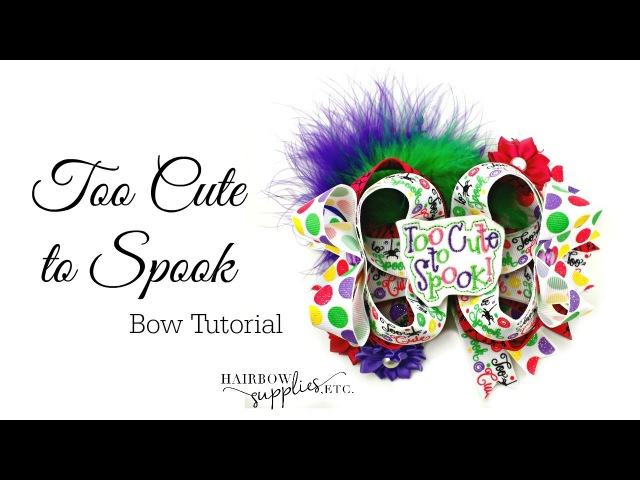 Too Cute to Spook Halloween Hair Bow Tutorial - Hairbow Supplies, Etc.