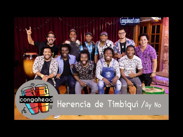 Herencia de Timbiquí performs Ay No