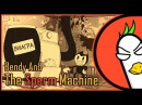 Bendy And The Ink Machine Song The Sperm Machine RUS Гоблинская версия