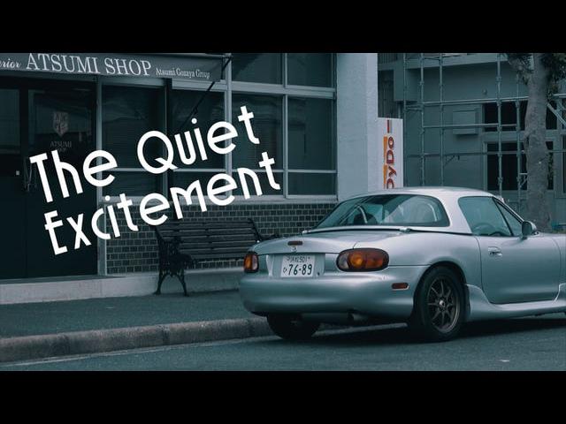 The Quiet Excitement — Roadster ロードスター