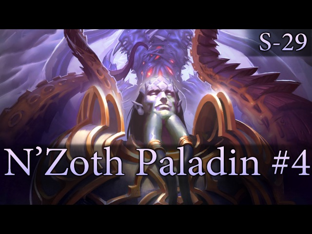 Hearthstone N'Zoth Paladin S29 4: Life For Blood