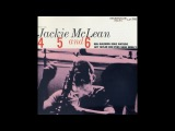 Jackie McLean - 4, 5 And 6 1956 (Full Album)