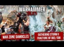 War Zone Damocles Gathering Storm II - Fracture of Biel-Tan - Warhammer talks