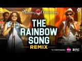The Rainbow Song - Remix   Wedding Anniversary   Mahie Gill   Abhishek Ray & Bhoomi Trivedi