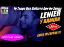 LENIER Y DAMIAN ► YO TENGO UNA GUITARRA QUE NO SUENA (OFFICIAL VIDEO) CUBATON 2017
