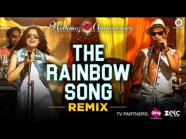 The Rainbow Song - Remix | Wedding Anniversary | Mahie Gill | Abhishek Ray Bhoomi Trivedi