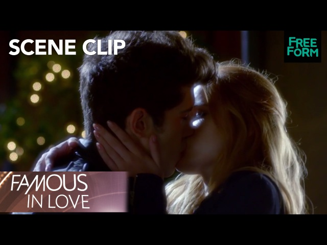 Famous in Love | Season 1, Episode 4 Rainer and Paige Acting Kiss Scene | Freeform