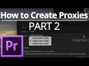 How to Create Proxies - Part 2