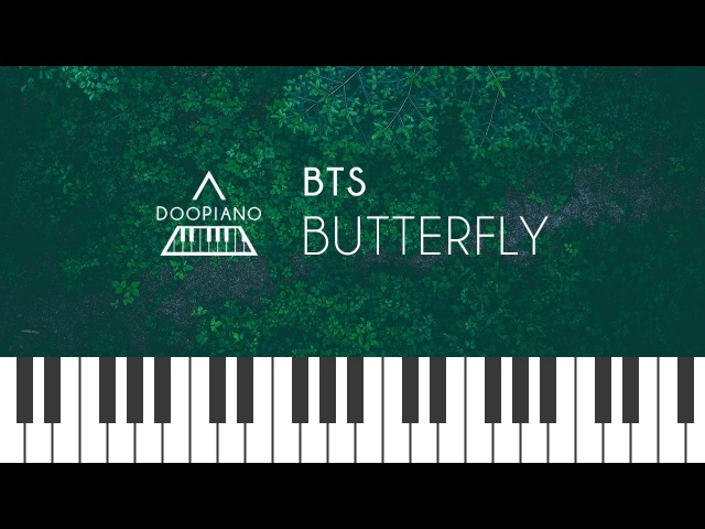 방탄소년단 (BTS) - Butterfly Piano Cover