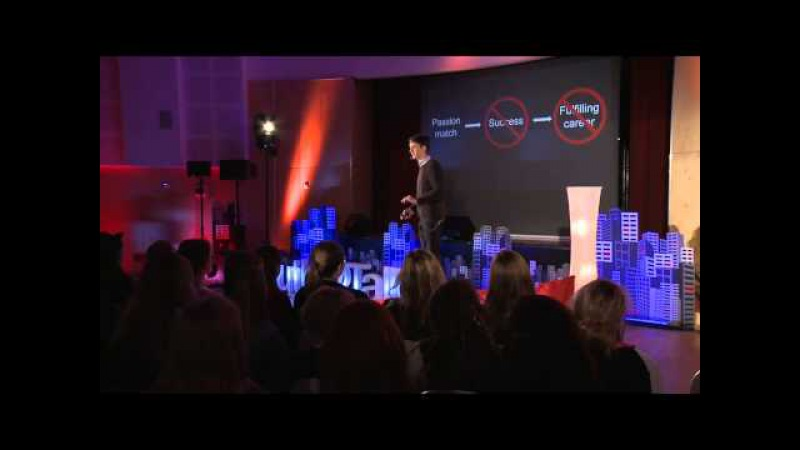 To find work you love, dont follow your passion | Benjamin Todd | TEDxYouth@Tallinn