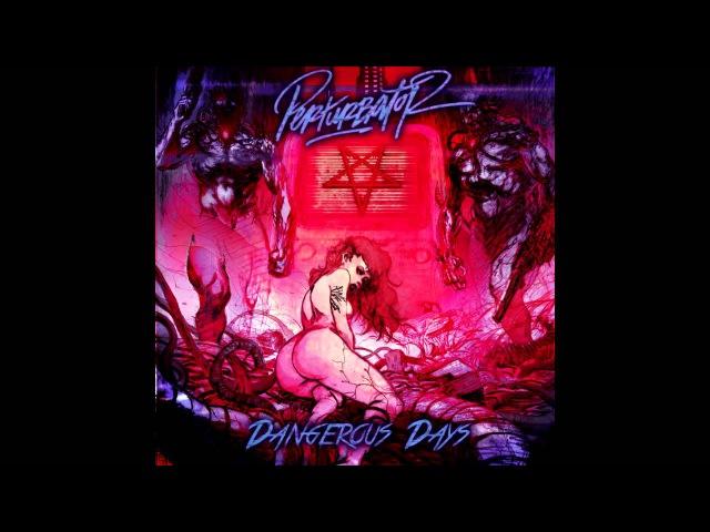 Perturbator - Raw Power [Dangerous Days Official]