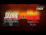 Jean Michel Jarre LIEBANA REMASTER IN HD BEST QUALITY Electronica World Tour Spain
