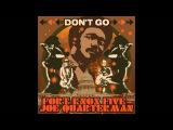 Fort Knox Five Don't Go ft. Joe Quarterman