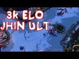 League Of Moments 16 - 3k Elo Jhin Ult