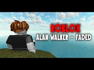 Alan Walker - Faded (ROBLOX Music Video)