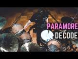 Paramore - Decode Matt McGuire Drum Cover