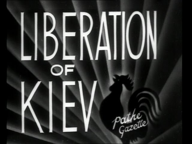 The Liberation of Kiev from Nazi Rule (1944)