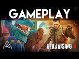 Dead Rising 4 Gameplay | E3 2016