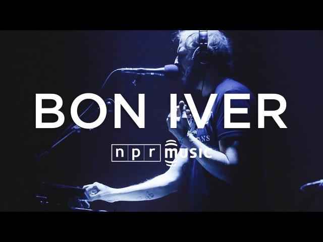 Bon Iver Full Concert | NPR MUSIC FRONT ROW