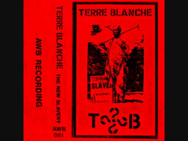 Terre Blanche - ...And We Look Torwards A New Slavery.wmv