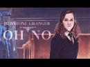 Hermione Granger Oh no