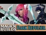 HOW TO BUILD DARK REPULSER (SWORD ART ONLINE) Magick Builds #4