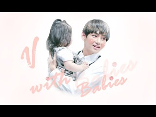 V/Taehyung(방탄소년단) With Babies [Lovely Daddy]