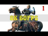 The Witcher 3 Wild Hunt 8K PC Gameplay [8K 60FPS] | TITAN Xp (2017) 4 Way SLI | ThirtyIR